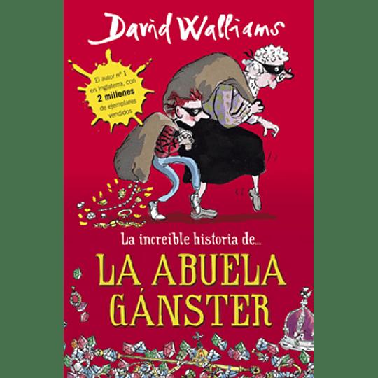 Increible Historia De La Abuela Ganster