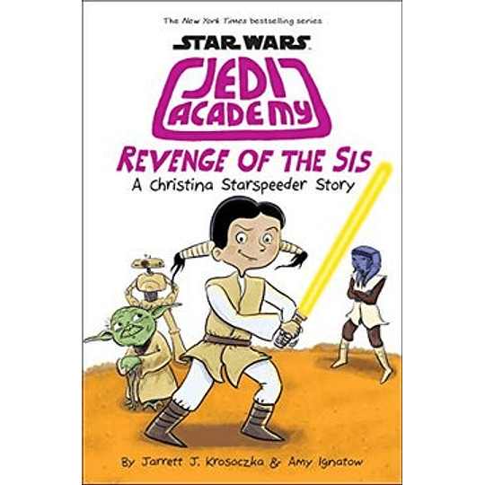Jedi Academy (Book 7) Revenge Of The Sis