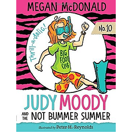 Judy Moody 10 - And The Not Bummer Summer