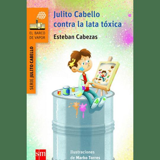 Julito Cabello Contra La Lata Toxica (Naranjo)