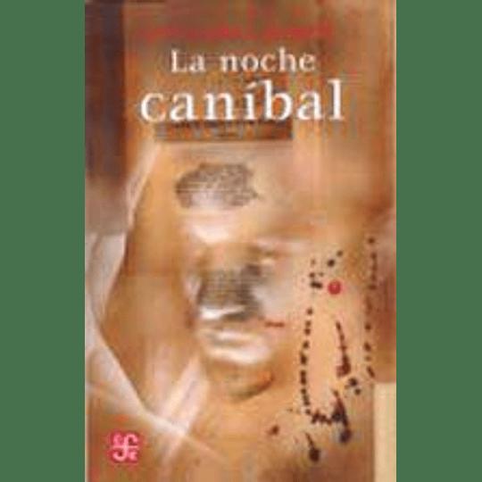 La Noche Canibal