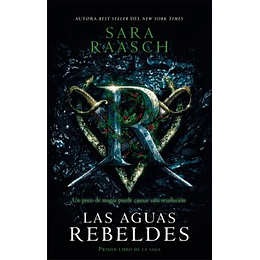 Las Aguas Rebeldes