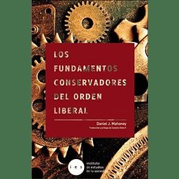 Los Fundamentos Conservadores Del Orden Liberal