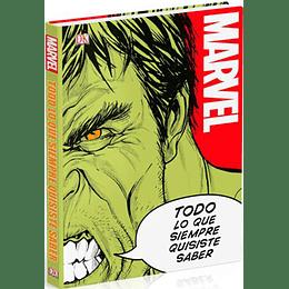 Marvel - Todo Lo Que Siempre Quisiste Saber