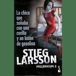 Millennium 2 - La Chica Que Soñaba Con Una Cerilla Y Un Bidon De Gasolina