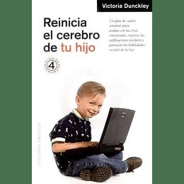 Reinicia El Cerebro De Tu Hijo