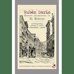 Ruben Dario, Cronista Internacional En El Heraldo