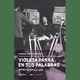 Violeta Parra En Sus Palabras
