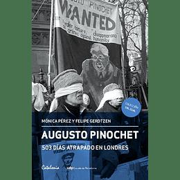 Augusto Pinochet 503 Dias Atrapado En Londres