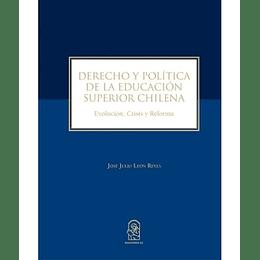 Derecho Y Politica De La Educacion Superior Chilena
