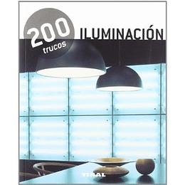 Iluminacion - 200 Trucos -