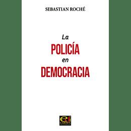 La Policia En Democracia