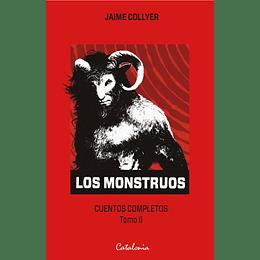 Los Monstruos. Cuentos Completos Tomo Ii