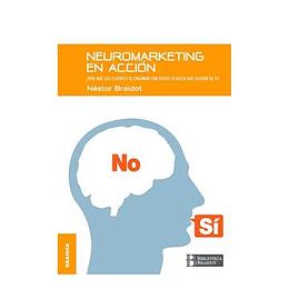 Neuromarketing En Accion