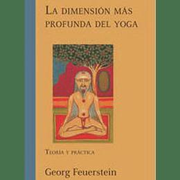La Dimension Mas Profunda Del Yoga