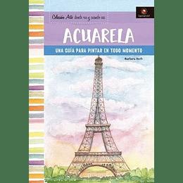 Acuarela - Una Guia Para Pintar