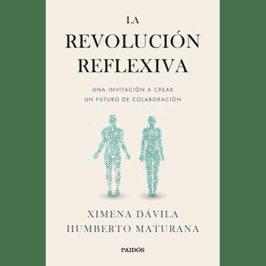La Revolucion Reflexiva