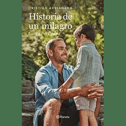 Historia De Un Milagro - Cartas A Pedro