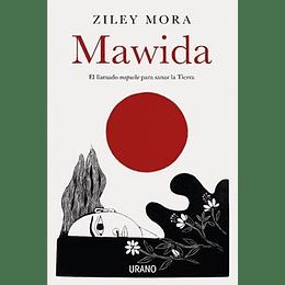Mawida - El Llamado Mapuche Para Sanar La Tierra
