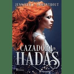 Hadas 1 - Cazadora De Hadas