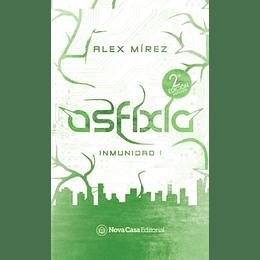 Asfixia - Inmunidad 1
