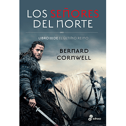 Ultimo Reino 3 - Los Señores Del Norte