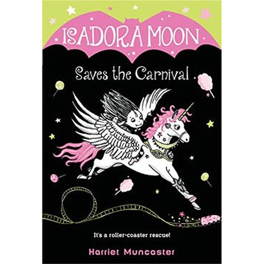Isadora Moon 06 - Saves The Carnival