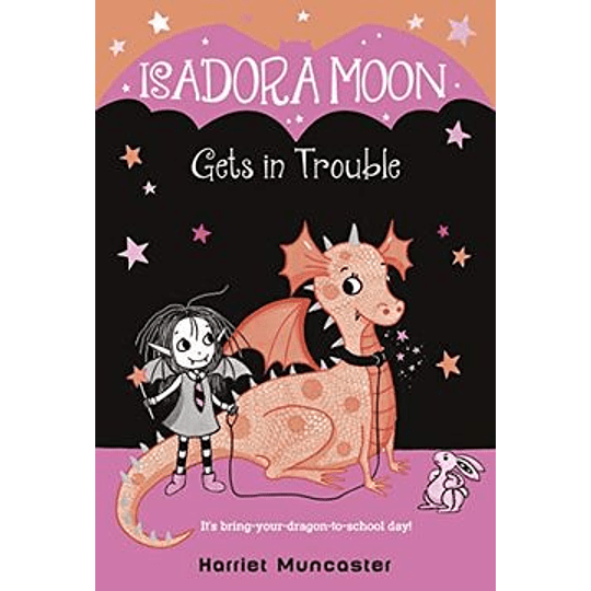 Isadora Moon 08 - Gets In Trouble
