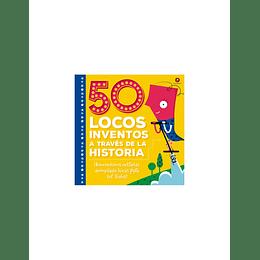 50 Locos Inventos A Traves De La Historia