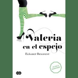 Valeria 2 -  En El Espejo