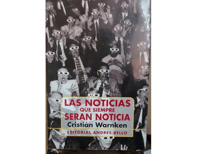 LIBRO 'LAS NOTICIAS QUE SIEMPRE SERÁN NOTICIAS'