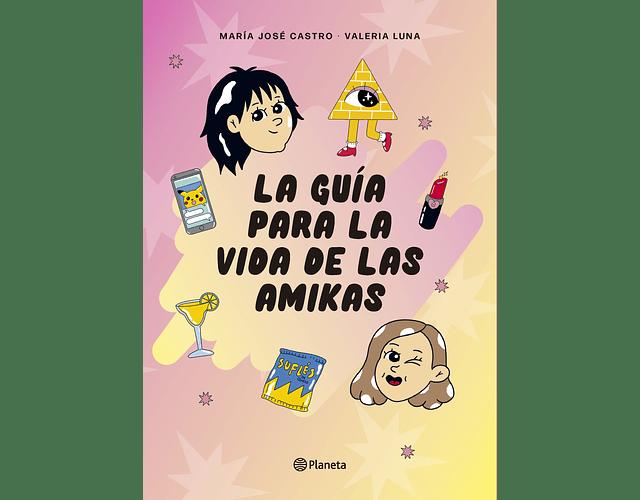LIBRO 'LA GUÍA PARA LA VIDA DE LAS AMIKAS'