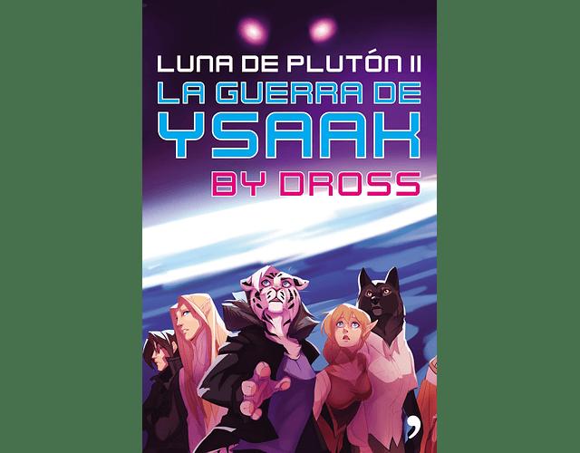 LIBRO 'LA GUERRA DE YSAAK'