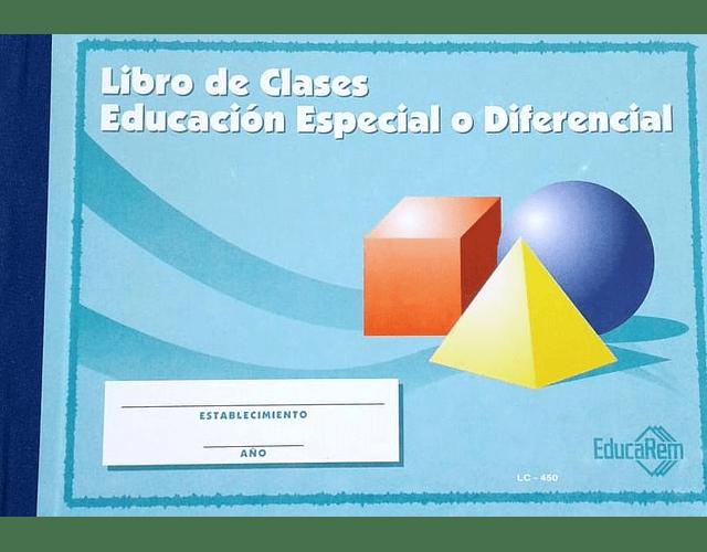 LIBRO CLASES EDUCACIÓN ESPECIAL O DIFERENCIAL