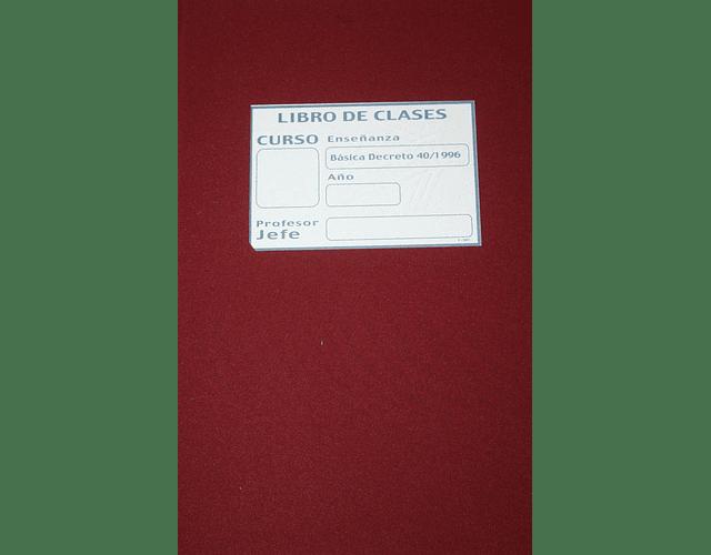 LIBRO CLASES BASICA 1º A 8 AÑO 16 ASIGNATURAS TAPA BURDEO