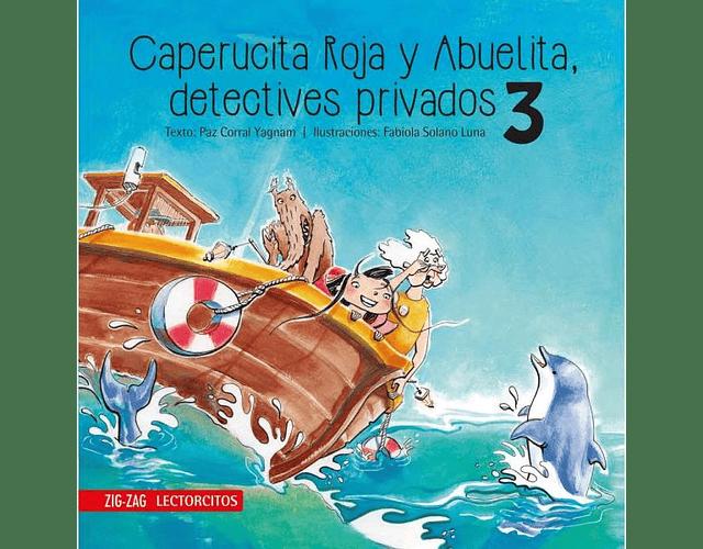 LIBRO 'CAPERUCITA ROJA Y ABUELITA, DETECTIVES PRIVADOS 3'