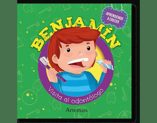 LIBRO 'APRENDIENDO A CRECER: BENJAMÍN VISITA AL DENTISTA'