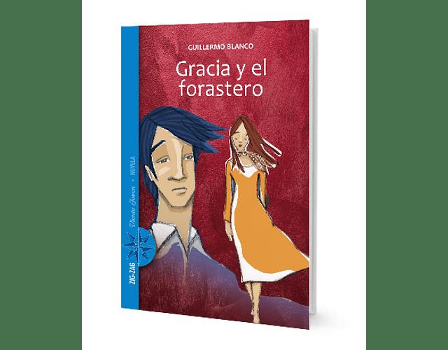 LIBRO 'GRACIA Y EL FORASTERO'