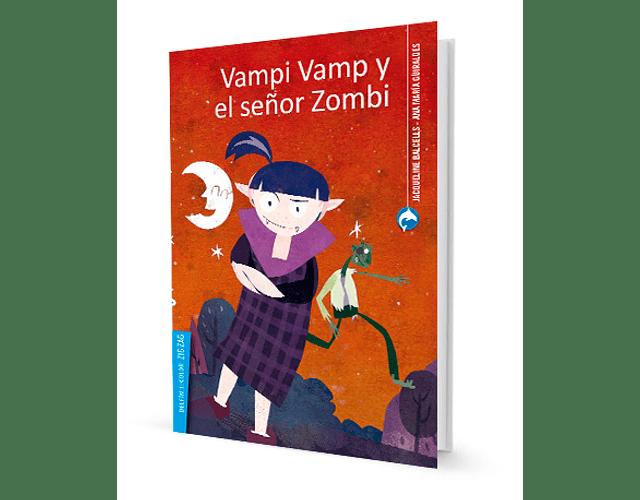 LIBRO 'VAMPI VAMP Y EL SEÑOR ZOMBI'