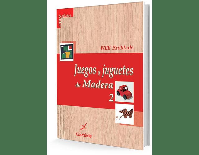 LIBRO 'JUEGOS Y JUGUETES DE MADERA 2'