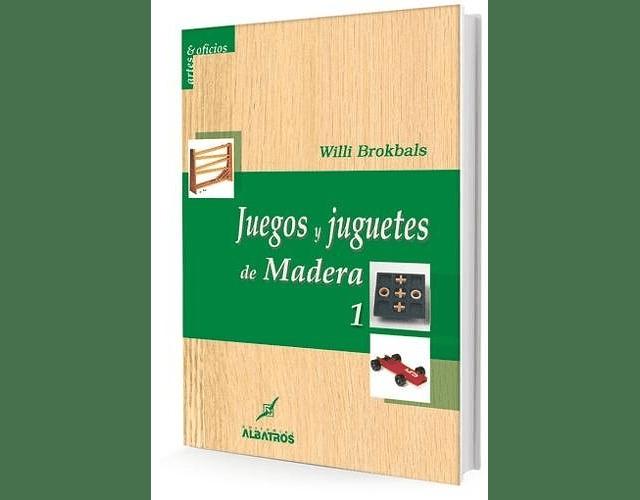 LIBRO 'JUEGOS Y JUGUETES DE MADERA 1'