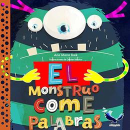 EL MONSTRUO COME PALABRAS