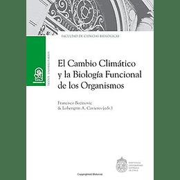 El Cambio Climatico Y La Biologia Funcional De Los Organismos