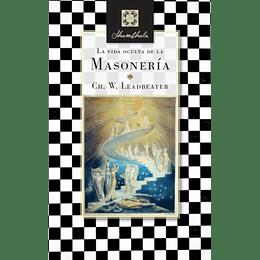 Vida Oculta De La Masoneria, La
