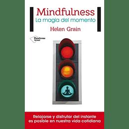 Mindfulness - La  Magia Del Momento