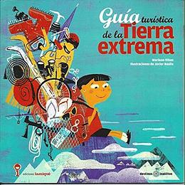 Guia Turistica De La Tierra Extrema