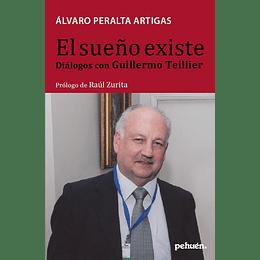 El Sueño Existe Dialogos Con Guillermo Teillier