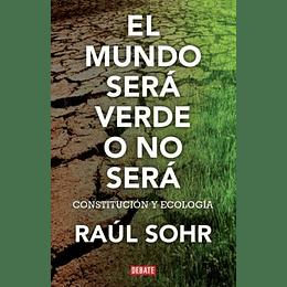 El Mundo Sera Verde O No Sera
