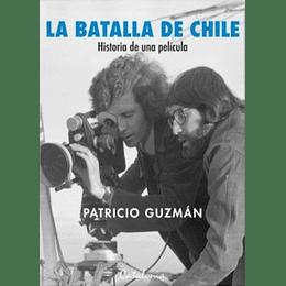La Batalla De Chile Historia De Una Pelicula