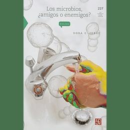 Microbios Amigos O Enemigos, Los